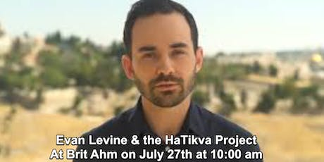 Evan Levine, Guest Speaker at Brit Ahm Messianic Synagogue tickets
