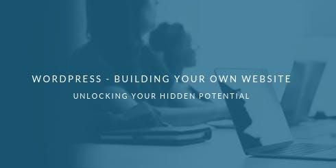 WordPress - Building Your Own Website