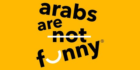 Arabs Are Not Funny - Beyond Borders Festival  tickets