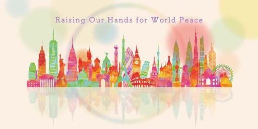 Jyorei - The Art of Life: raising our hands for world peace!