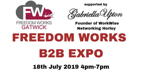 Freedom Works Gatwick B2B Expo Event  tickets