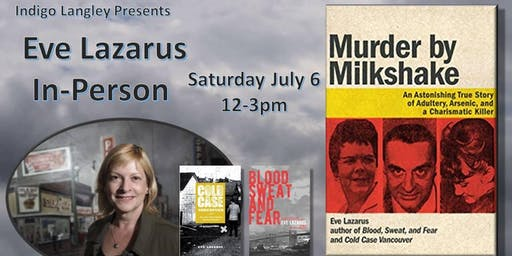 Bestselling Crime writer Eve Lazarus In Person!