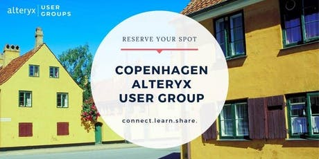 Copenhagen Alteryx User Group Q2 2019 Meeting tickets