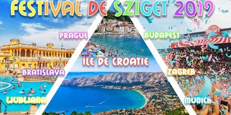 Road trip ☼ Festival Sziget 2019 ☼ Capitales Europe ☼ Plages billets