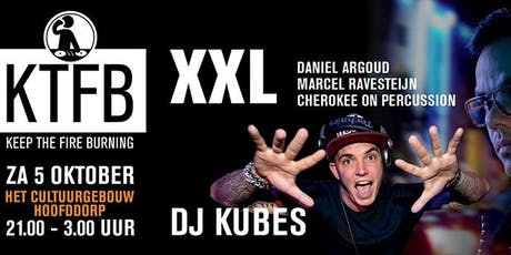 Keep The Fire Burning XXL Edition tickets