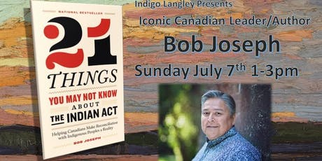 Aboriginal Leader and Bestselling Author Bob Joseph in Person! tickets