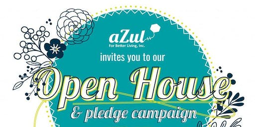aZul for Better Living, Inc. Open House and Pledge Campaign.