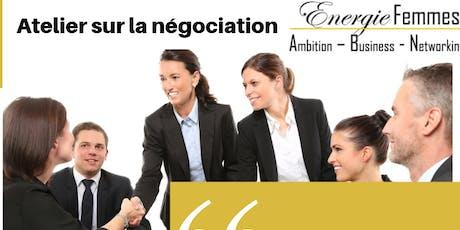 """Atelier Energie Femmes : """"comment argumenter et négocier efficacement ?"""" billets"""