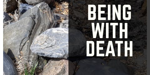 Being with Death