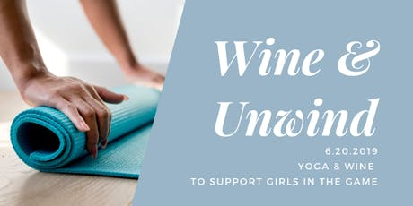 Wine & Unwind tickets