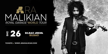 Ara Malikian en Bilbao - Royal Garage World Tour entradas