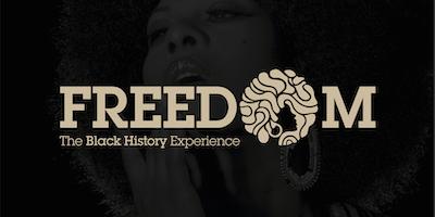 Freedom - The Black History Experience