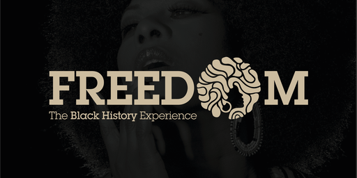 Freedom - The Black History Experience