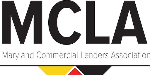 Maryland Commercial Lenders Association Second Quarterly Meeting