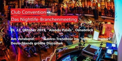 Club Convention - Das Nightlife-Branchenmeeting