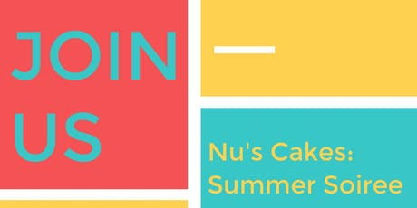 Nu's Cakes: Summer Soiree tickets