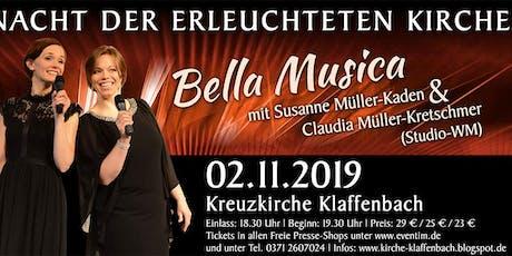 Bella Musica // Nacht der erleuchteten Kirche // Kreuzkirche Klaffenbach Tickets