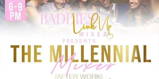 Baddies Link Up Mixer Presents: The Millennial Mixer