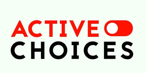 "Active Choices ""Not Another Motivational Speaker"" Tour"