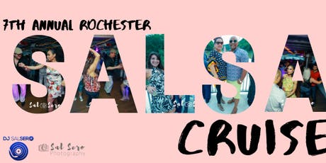 7th Annual Rochester Salsa Cruise | Saturday July 20th, 2019 tickets