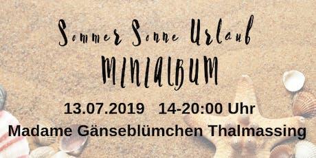 Sommer Sonne Urlaub Minialbum Tickets