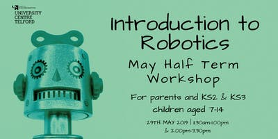 Introduction to Robotics - May Half Term