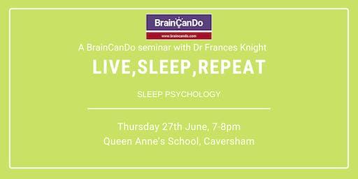 Live, Sleep, Repeat: the importance of sleep