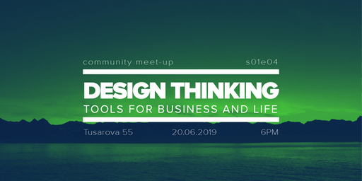 Community Meet-up #4: Design Thinking for Life