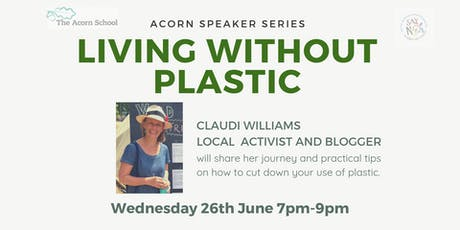 Living Without Plastic - Guest Speaker Claudi Williams tickets