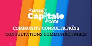Capital Pride Community Consultations / Consultations...