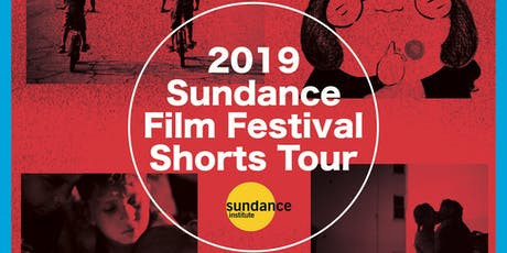 2019 Sundance Film Festival Shorts Tour tickets