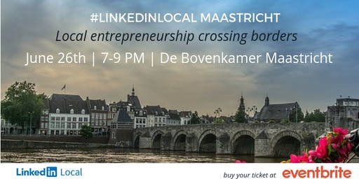 LinkedInLocal Maastricht 2e editie