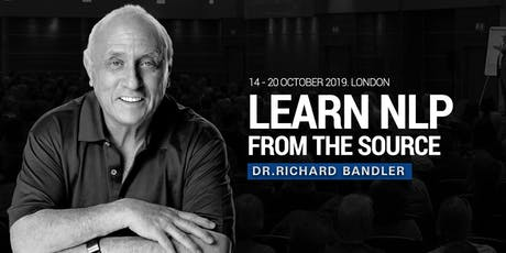 NLP Practitioner, 14th - 20th Oct. 2019 by Dr. Richard Bandler: Learn NLP from the co-creator & the highest NLP accreditation in the world! tickets