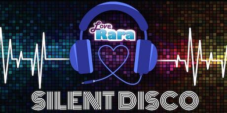 Love Rara Silent Disco  tickets