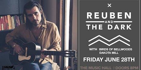 Reuben and the Dark & Birds of Bellwoods tickets