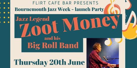 Zoot Money and his Big Roll Band tickets