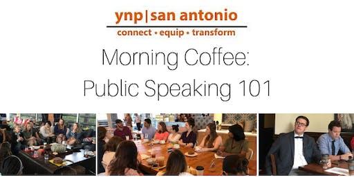 YNP Morning Coffee: Public Speaking 101