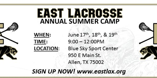 EAST Lacrosse Summer Camp 2019 (advanced skills grades 7th and 8th)