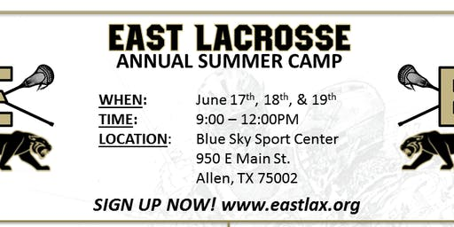 EAST Lacrosse Summer Camp 2019 (advanced skills grades 5th and 6th)
