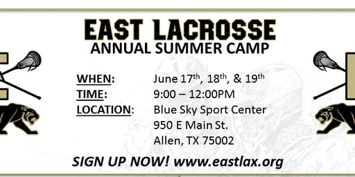 EAST Lacrosse Summer Camp 2019 (advanced skills grades 3rd and 4th)