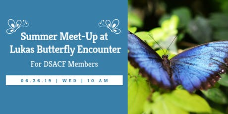 Summer Meet-Up at Lukas Butterfly Encoutner tickets