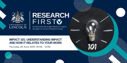 Impact 101: Understanding impact and how it relates to your work   Research First