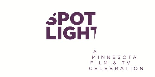 Spotlight: A Minnesota Film & TV Celebration