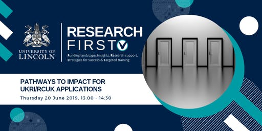 Pathways to Impact for UKRI/RCUK Applications   Research First