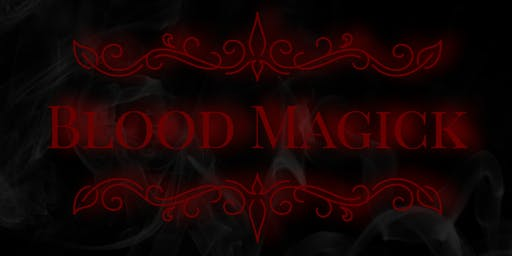 BLOOD MAGICK