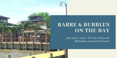 Barre & Bubbles on the Bay