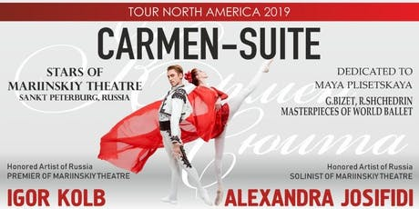"BALLET ""CARMEN SUITE"" - STARS OF MARIINSKIY THEATRE, in Toronto tickets"
