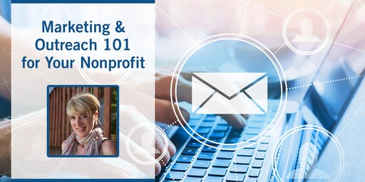 Marketing & Outreach 101 for Your Nonprofit