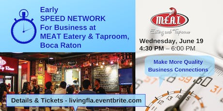 Early Business Speed Network at M.E.A.T. Eatery and Taproom, Boca Raton tickets