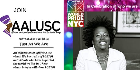 AALUSC Pride Art Exhibition: Just As We Are (Stonewall 50th Anniversary) tickets